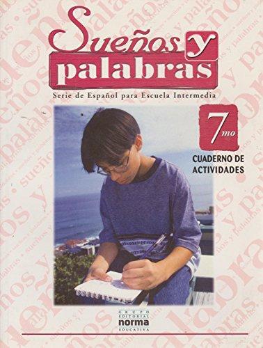 9789580456537: Suenos Y Palabras 7 (Spanish Edition)