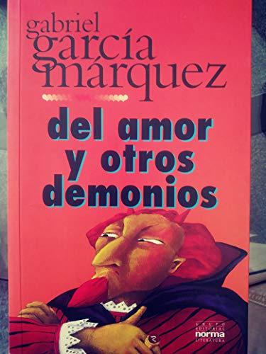 9789580456643: Del Amor u Otros Demonios