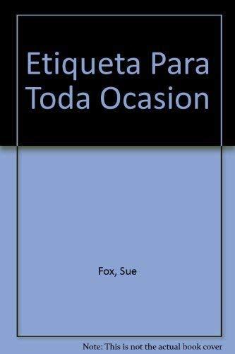 9789580457459: Etiqueta Para Toda Ocasin