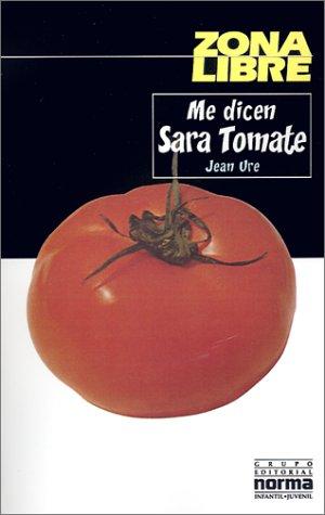 9789580457756: Me Dicen Sara Tomate (Zona Libre) (Spanish Edition)