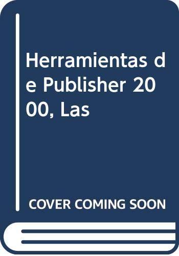 Herramientas de Publisher 2000, Las (Spanish Edition) (9580457778) by Microsoft