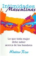 9789580458166: Intimidades Masculinas (Spanish Edition)
