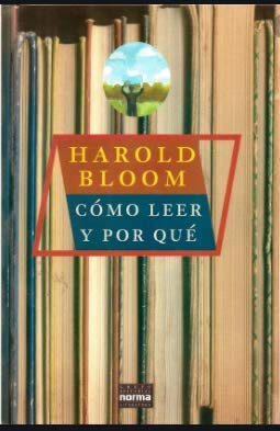 Como Leer y Por Que (Spanish Edition) (9580458618) by Bloom, Harold