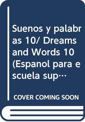 9789580459552: Suenos y palabras 10/ Dreams and Words 10 (Espanol para escuela superior) (Spanish Edition)