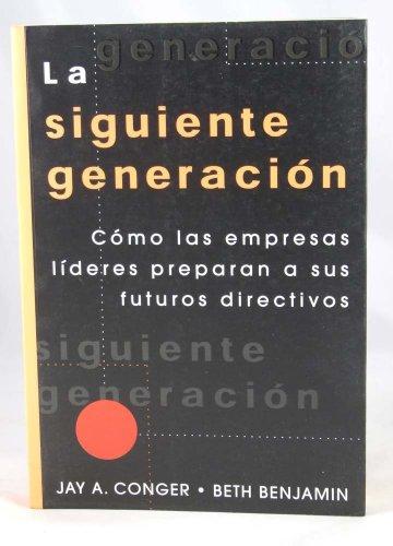 9789580459842: La Siguiente Generacion