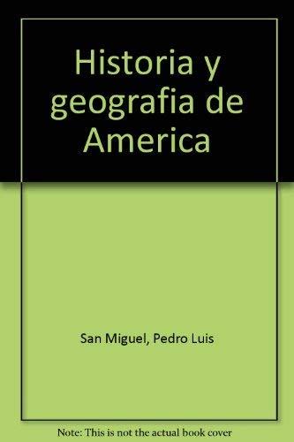 9789580459859: Historia y geografia de America