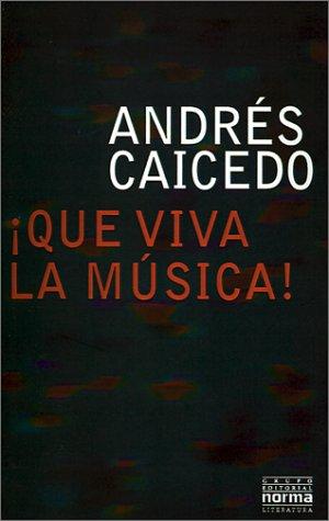 9789580460725: Que Viva la Musica! (Spanish Edition)