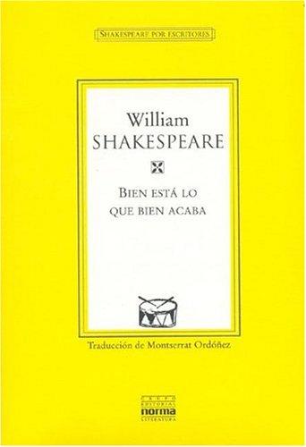 9789580460862: Bien Esta Lo Que Bien Acaba (Spanish Edition)