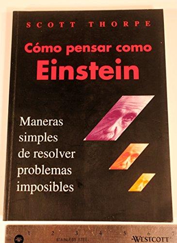 9789580461425: Como Pensar Como Einstein (Spanish Edition)