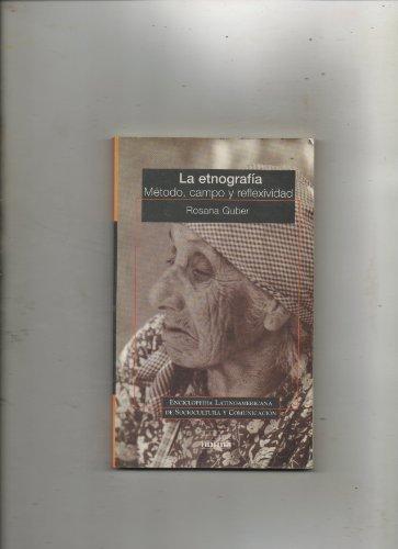 9789580461548: La etnografia/ The Ethnography (Spanish Edition)