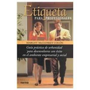 9789580462132: Etiqueta Para Profesionales (Spanish Edition)