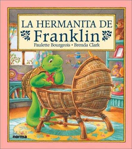 9789580463405: La Hermanita de Franklin (Spanish Edition)