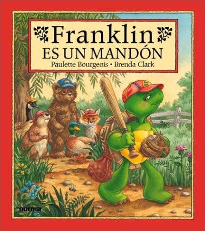 9789580463443: Franklin Es Un Mandon (Spanish Edition)
