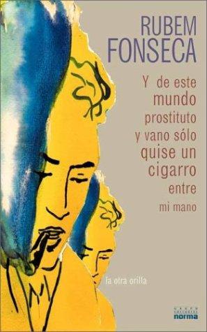 9789580464150: Y de Este Mundo Prostituto y Vano Solo Quise Un Cigarro Entre Mi Mano (Spanish Edition)