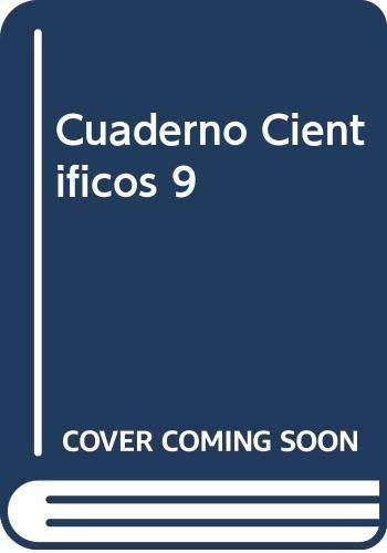 Cuaderno Cientificos 9 (Spanish Edition): AA.VV.