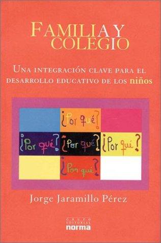 9789580465218: Familia y Colegio (Spanish Edition)