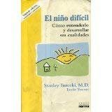 9789580465669: El Nino Dificil: Como Entenderlo Y Desarrollar Sus Cualidades (Spanish Edition)