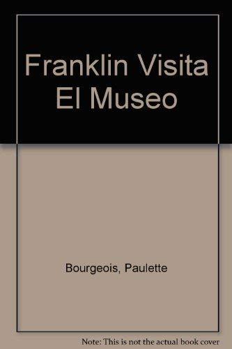 9789580466291: Franklin Visita El Museo (Spanish Edition)