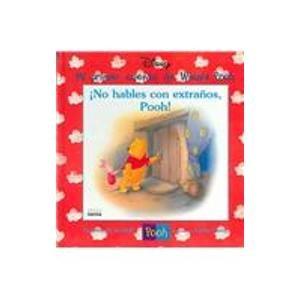 No Hables Con Extranos, Pooh! (Mi Primer Cuento Winnie Pooh) (Spanish Edition) (958046734X) by Cuddy, Robbin; Zoehfeld, Kathleen Weidner