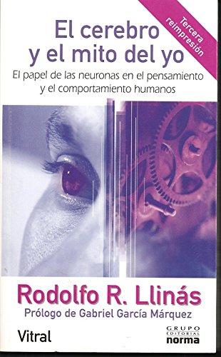 9789580467984: El Cerebro y El Mito del Yo