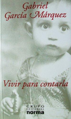 9789580470175: VIVIR PARA CONTARLA
