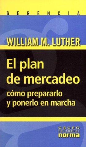 9789580470243: El Plan de Mercadeo