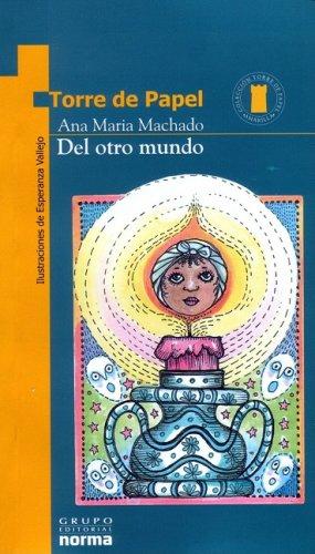 9789580470717: Del Otro Mundo (Torre De Papel-Amarilla) (Spanish Edition)