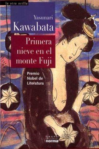 9789580471660: Primera Nieve En El Monte Fuji (Spanish Edition)