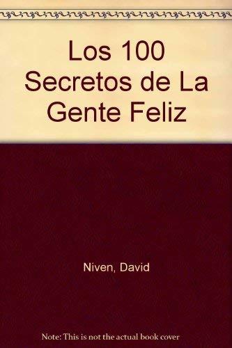 9789580471806: Los 100 Secretos De LA Gente Feliz