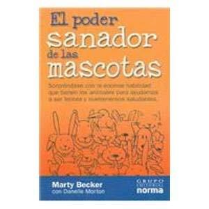 9789580472568: El Poder Sanador De Las Mascotas (Spanish Edition)