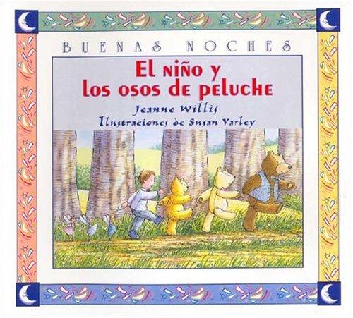 9789580473442: El Nino Y Los Osos De Peluches (Buenas Noches)