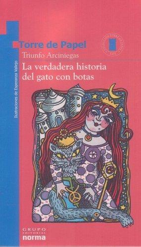 9789580473480: La Verdadera Historia del Gato Con Botas (Torre de Papel)