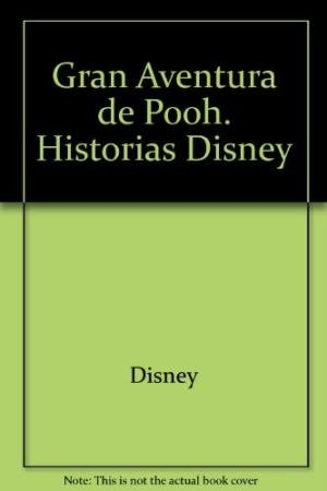 9789580476337: Gran Aventura de Pooh. Historias Disney (Spanish Edition)