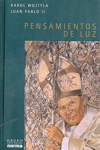Pensamientos de Luz. Juan Pablo II (Spanish Edition): Piotrowski, Bodgan