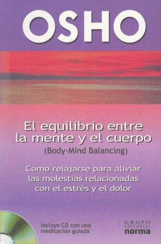 El Equilibrio Entre la Mente y el Cuerpo with CD (Audio) (Spanish Edition): Osho