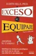 Exceso de Equipaje: Despeje su Camino (Spanish Edition) (9580477841) by Sills, Judith