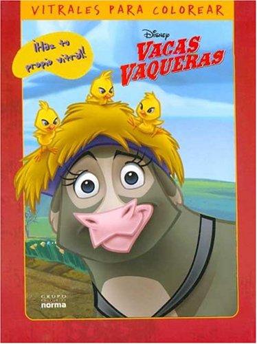 Vacas Vaqueras Haz Tu Propio Vitral (Spanish Edition) (9789580479093) by Inc Disney Enterprises