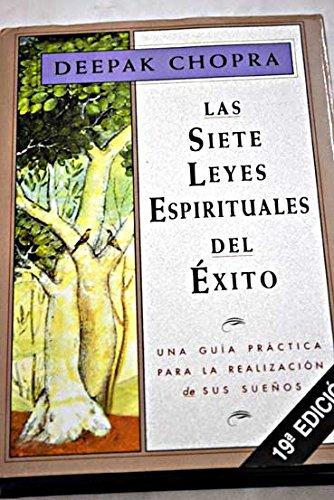 9789580479321: Las siete leyes espirituales del éxito : una guía práctica para la realización de sus sueños