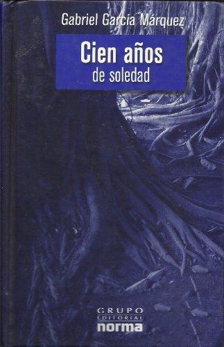Cien Anos De Soledad (One Hundred Years: Gabriel Garcia Marquez