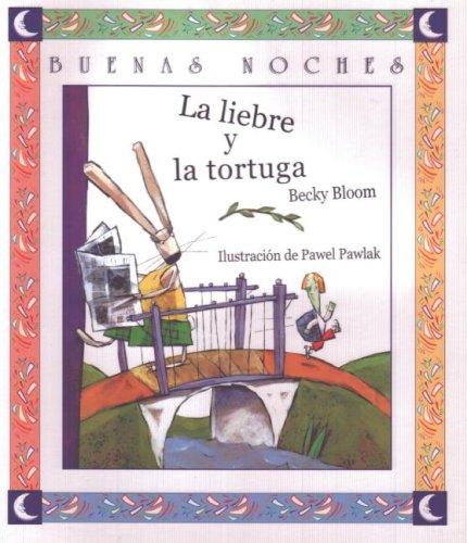 9789580480426: La Liebre Y La Tortuga (Buenas Noches)