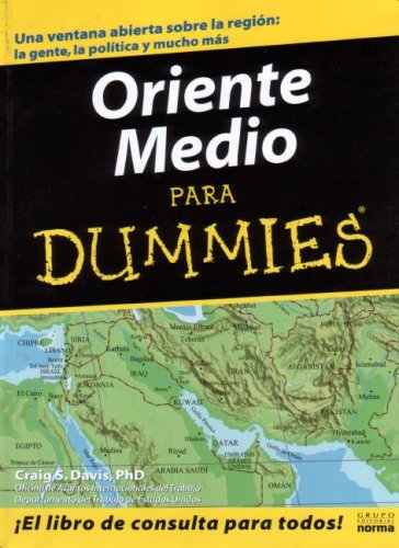9789580481072: Oriente Medio Para Dummies/the Middle East for Dummies (Spanish Edition)