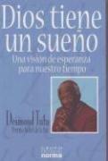 9789580482864: Dios Tiene Un Sueno/God has a dream: Una vision de esperanza para nuestro tiempo (Spanish Edition)