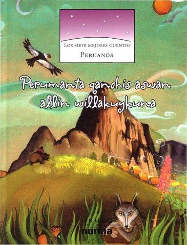 Los Siete Mejores Cuentos Peruanos/ The Seven: Miguel Rocha Vivas
