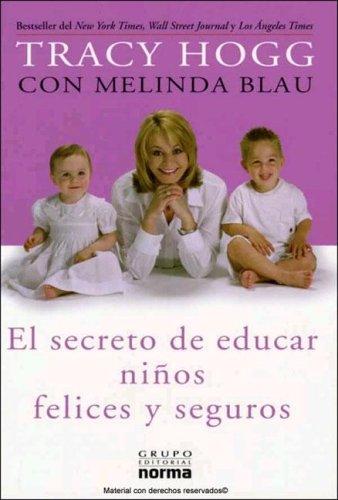 9789580485292: El secreto de educar niños felices y seguros (Spanish Edition)