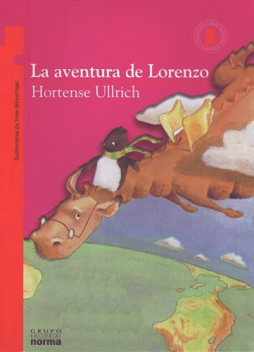 9789580485896: La aventura de Lorenzo/ Lorenzo's Adventure (Coleccion Torre de papel. Torre Naranja)