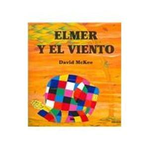 9789580486244: Elmer Y El Viento/elmer And the Wind