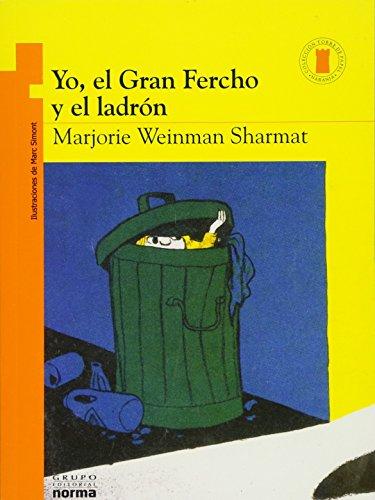 9789580486442: Yo, El Gran Fercho y El Ladron (Torre de papel naranja: Yo, el Gran Fercho / Orange paper tower: Nate the Great)