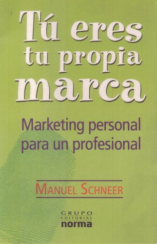 9789580487128: Tu Eres Tu Propia Marca/ You Are Your Own Mark (Spanish Edition)