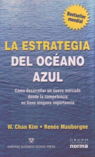 9789580488392: La Estrategia del Oceano Azul (Spanish Edition)