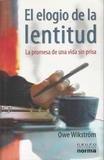 9789580488583: El Elogio De La Lentitud (Spanish Edition)